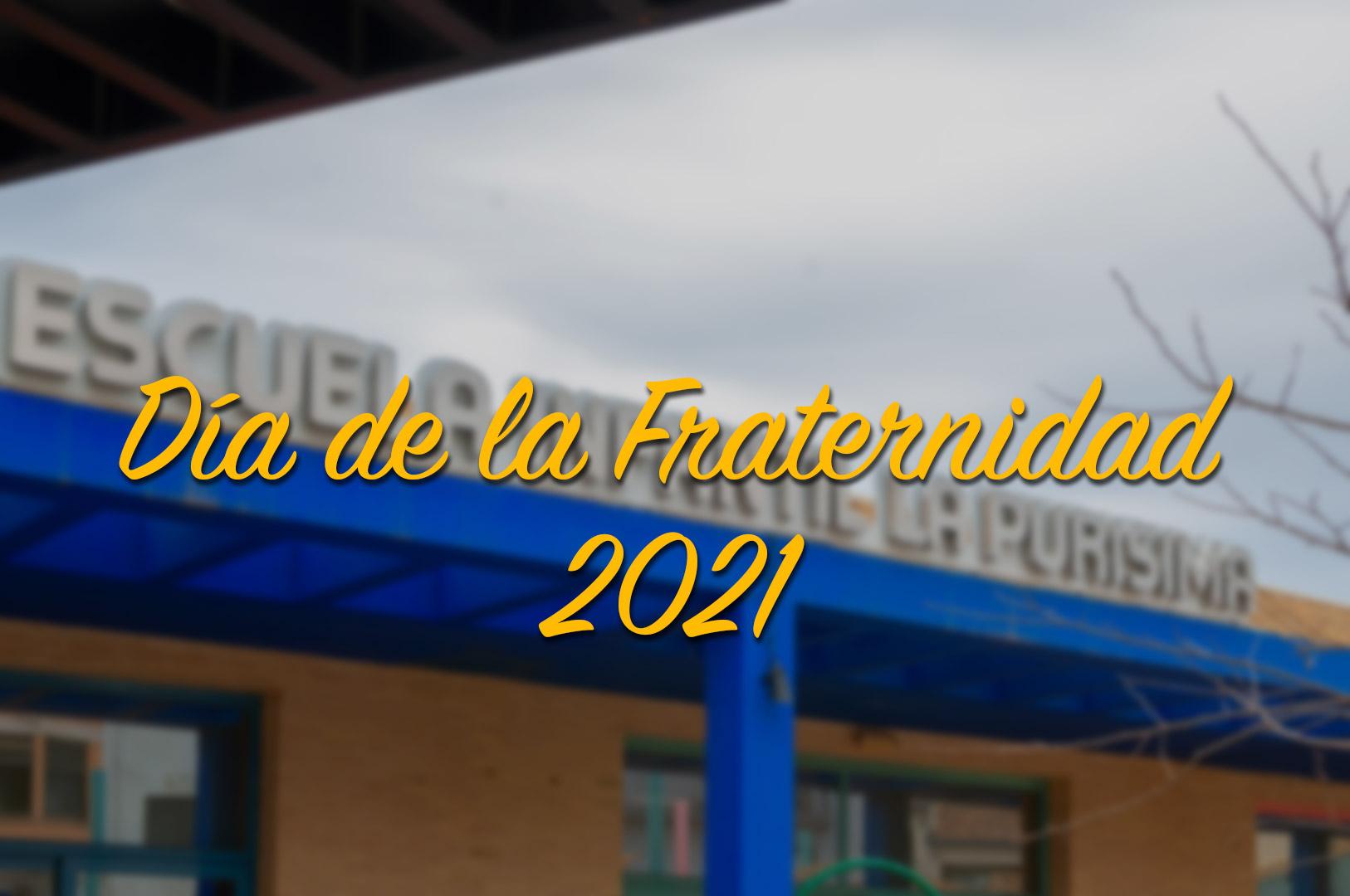 Día de la Fraternidad 2021